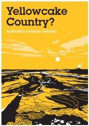 Yellowcake Country? - Friends of the Earth Australia
