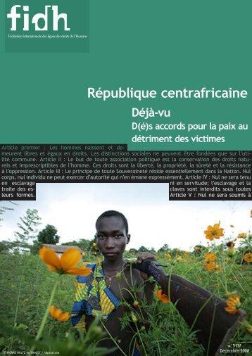 RCA / Déjà-vu : D(é)s accords pour la paix au détriment des ... - FIDH