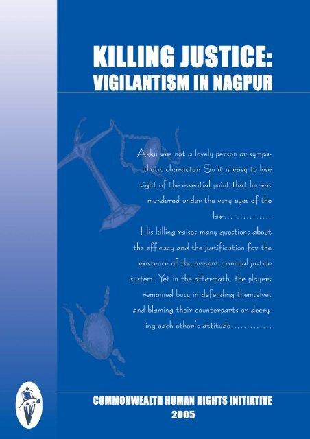 Killing Justice: Vigilantism In Nagpur - Commonwealth Human ...
