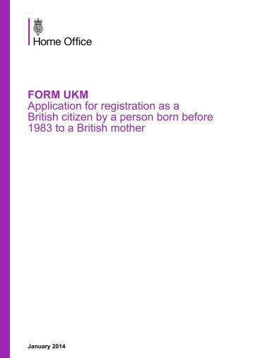 FORM UKM - UK Border Agency - the Home Office