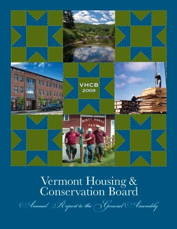2009 Annual Report to the General Assembly - Vermont Housing ...