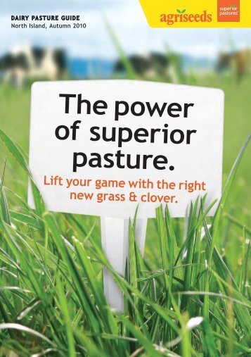 The power of superior pasture. - Agriseeds Pasture Site