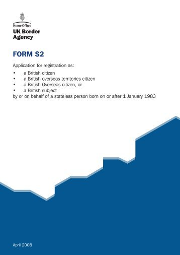 FORM S2 - UK Border Agency - the Home Office