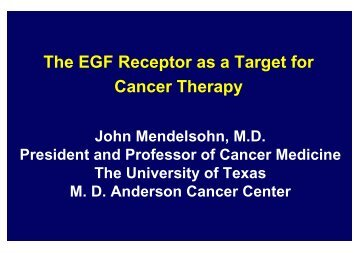 The EGF Receptor as a Target for Cancer Therapy - NCI