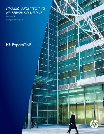 Architecting HP Server Solutions - HP Sales Certified