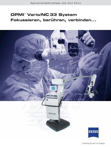 OPMI® Vario/NC 33 System Fokussieren, berühren ... - Carl Zeiss
