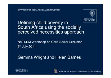 Defining child poverty in South Africa using the socially ... - NATSEM