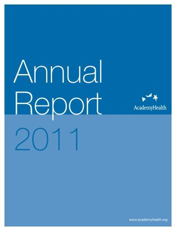 Annual Report 2011 - AcademyHealth