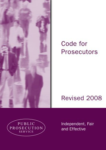 Code for Prosecutors Revised 2008.pdf - Public Prosecution Service