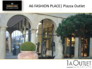 A6 Fashion Place | Piazza Outlet - 1A Outlet Immobilien