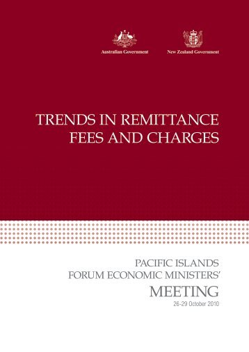 TRENDS IN REMITTANCE FEES AND CHARGES MEETING - Pacific Islands ...