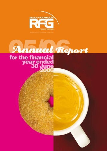 RFG Annual Report 2006 - Retail Food Group