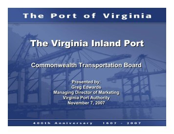 The Virginia Inland Port - Commonwealth Transportation Board