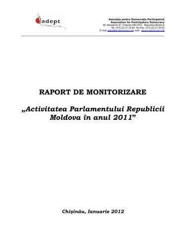 """RAPORT DE MONITORIZARE """"Activitatea Parlamentului ... - ADEPT"""