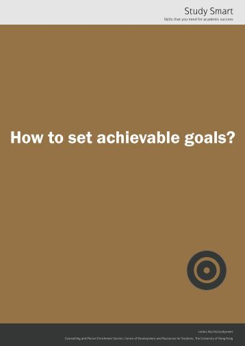 How to set achievable goals? - The University of Hong Kong