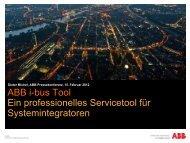 i-bus Tool – Ein professionelles Servicekonzept für ... - ABB