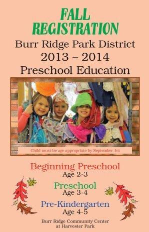 2013-2014 Preschool Education - the Burr Ridge Park District