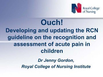 Ouch! Developing and updating the RCN guideline on the ...