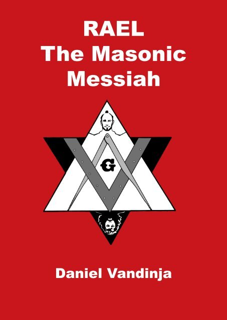 RAEL The Masonic Messiah - realrael org