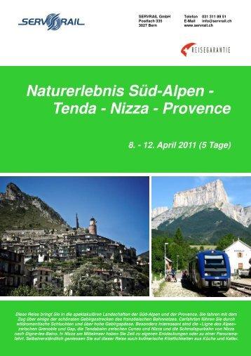 Naturerlebnis Süd-Alpen - Tenda - Nizza - Provence - SERVRail