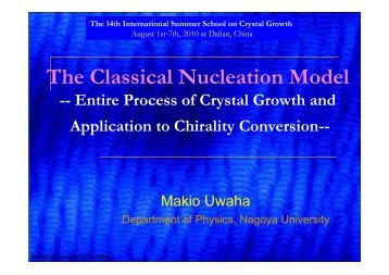 The Classical Nucleation Model - isscg-14