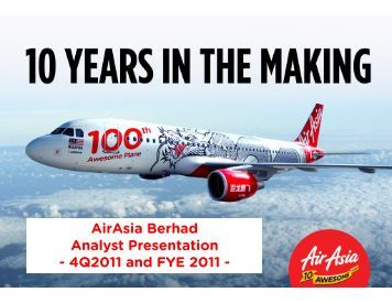 Airasia Berhad Analyst Presentation - 4Q2011 and FYE 2011 -