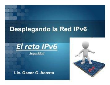 El reto IPv6. Seguridad