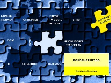Präsentation zum Download (PDF, 4 MB) - Bauhaus Europa