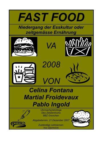 Die Geschichte des Fast Foods - VertiefungsArbeit.ch