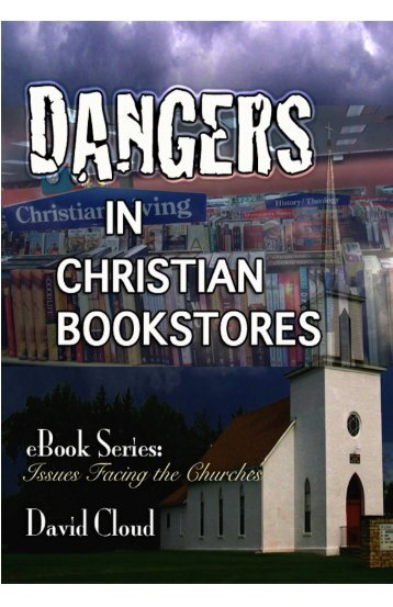 Dangers in Christian Bookstores - Way of Life Literature