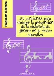 150 canciones para trabajar la prevención de la  violencia de género en el marco educativo