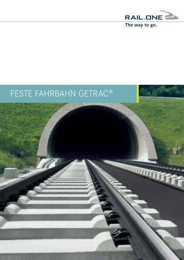 FESTE FAHRBAHN GETRAc® - RAIL.ONE GmbH