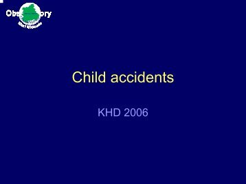 Childhood Accidents