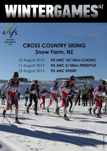 CROSS COUNTRY SKIING Snow Farm, NZ - Winter Games NZ 2013