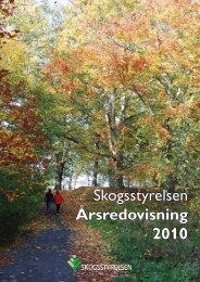 Årsredovisning för 2010 - Skogsstyrelsen