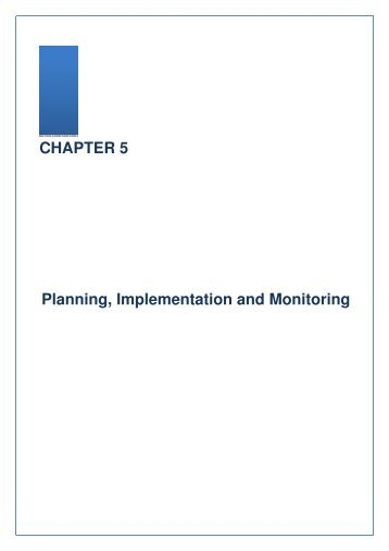 CHAPTER 5 Planning, Implementation and Monitoring