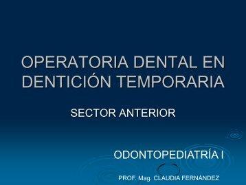 Operatoria en anteriores temporarios- TRA