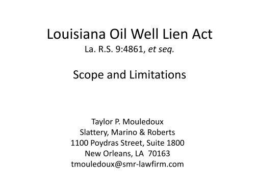 Louisiana Oil Well Lien Act: - PLANO