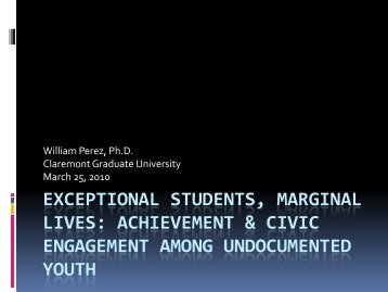 Achievement & Civic Engagement Among Undocumented Youth
