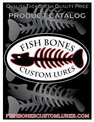 PRODUCT CATALOG - Fish Bones Custom Lures