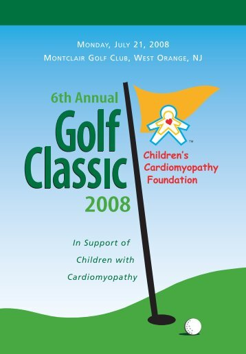MONDAY, JULY 21, 2008 In Support of Children with Cardiomyopathy