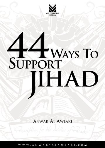 44 Ways of Supporting Jihad - Hoor al-Ayn