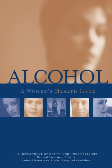Alcohol: A Women's Health Issue - National Institutes of Health