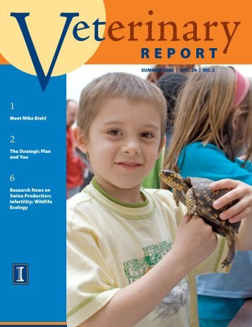 Summer 2006 Vol. 29 No. 2 (in pdf) - University of Illinois College of ...