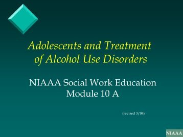 Adolescents and Treatment of Alcohol Use Disorders