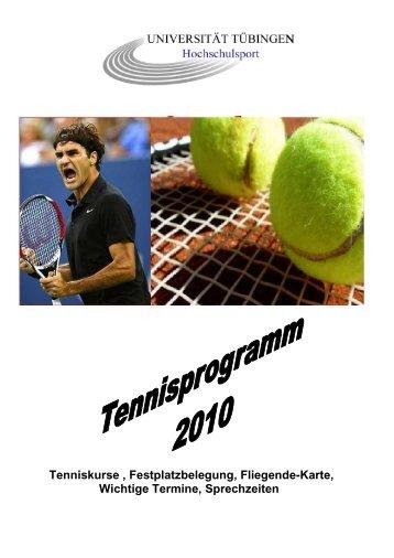 Tenniskurse , Festplatzbelegung, Fliegende-Karte ... - Hochschulsport