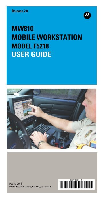 MW810 Mobile Workstation User Guide - Motorola Solutions