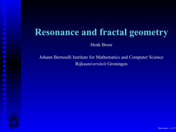 Resonance and fractal geometry - Rijksuniversiteit Groningen