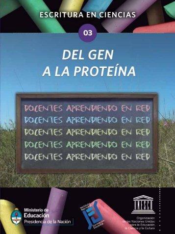 Del Gen a la proteína - Cedoc - Instituto Nacional de Formación ...