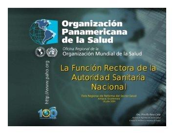 La Función Rectora de la Autoridad Sanitaria Nacional La Función ...